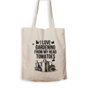 I Love Gardening From My Head Tomatoes - Tote Bag