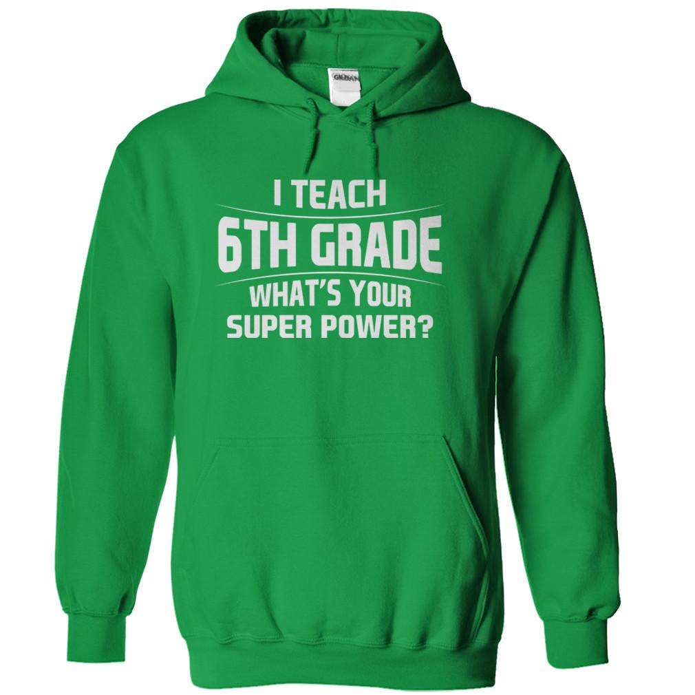 I Teach 6th Grade What's Your Super Power