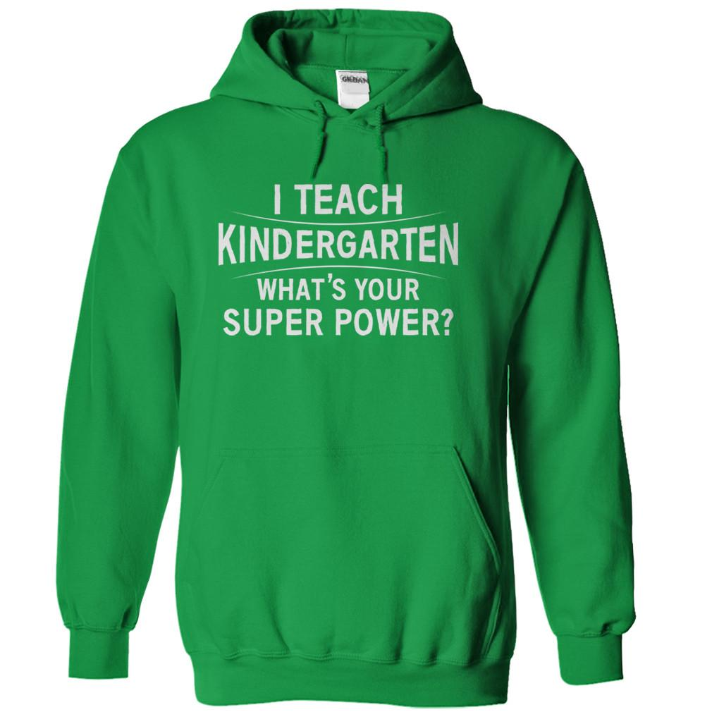 I Teach Kindergarten What's Your Super Power