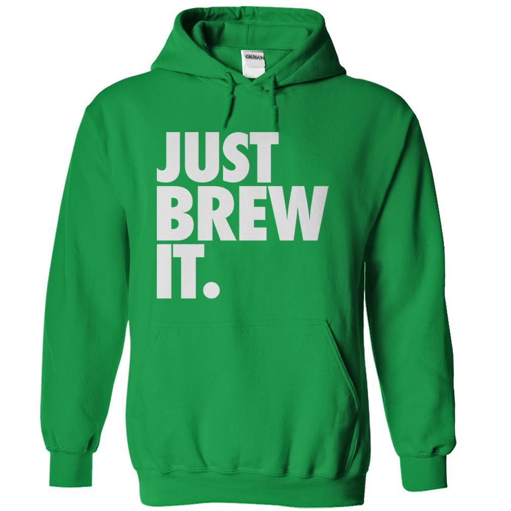 Just Brew It.