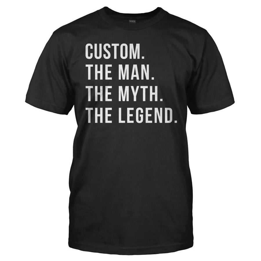 (Your Name). The Man. The Myth. The Legend. - Personalized 1c4ddb6182f8