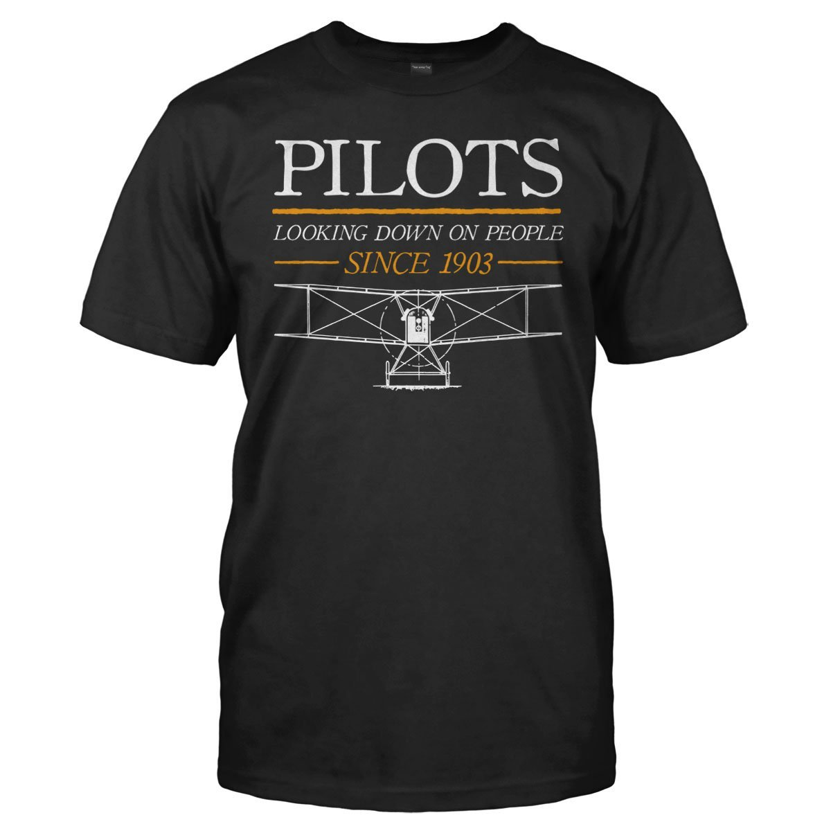 Pilots - Looking Down On People Since 1903 - T Shirt