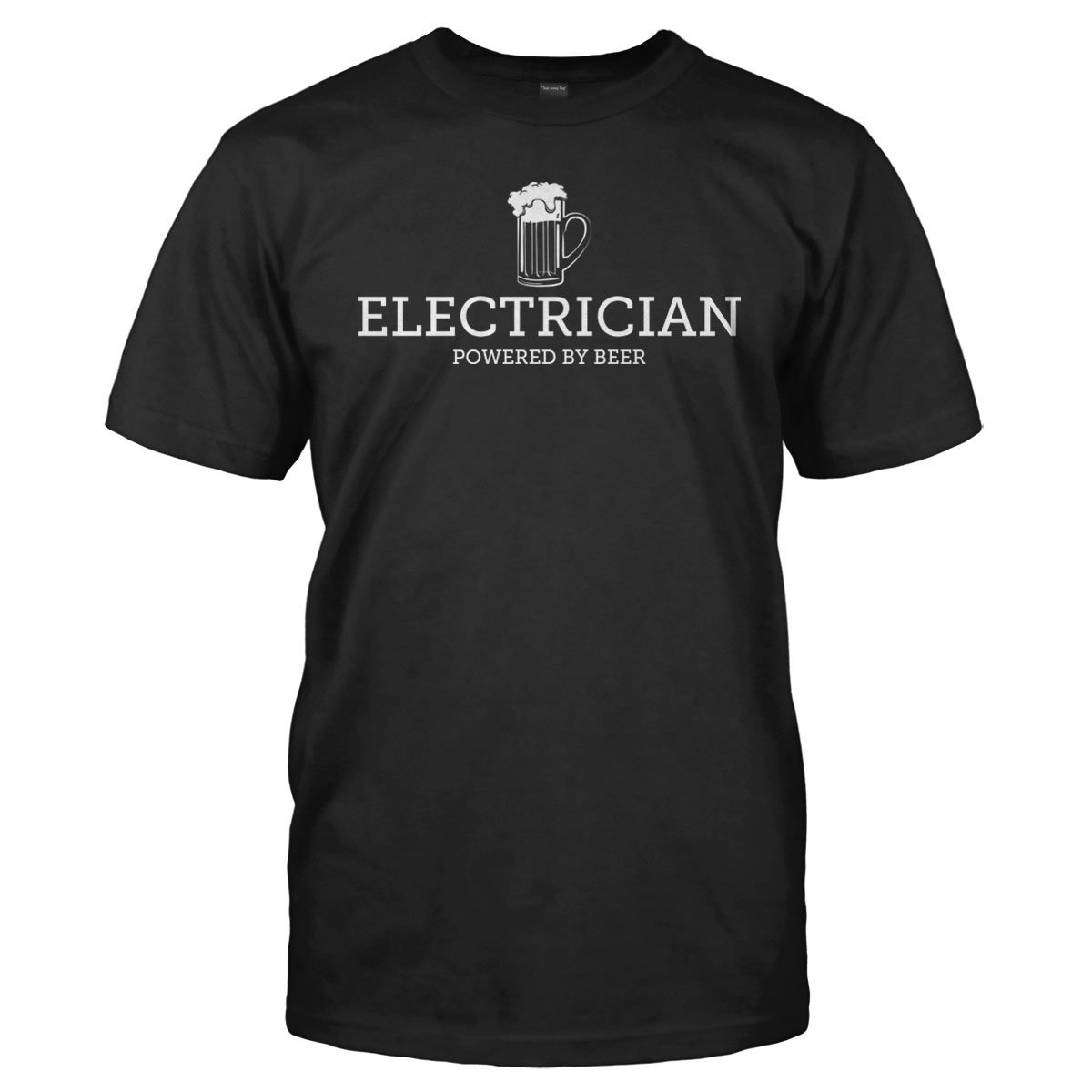 Electrician Powered by Beer - T Shirt