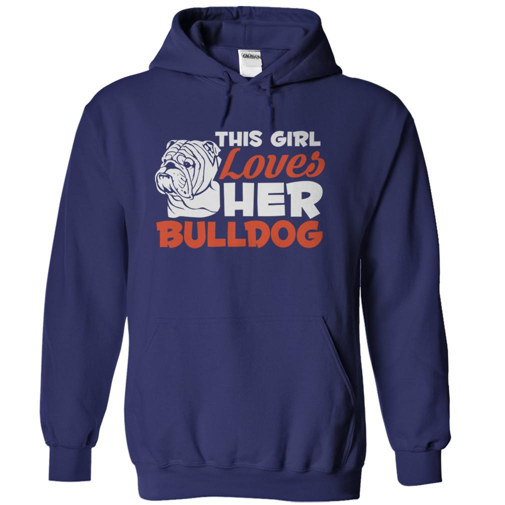 This Girl Loves Her Bulldog