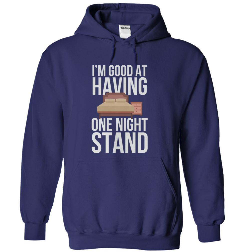 I'm Good At Having One Night Stand