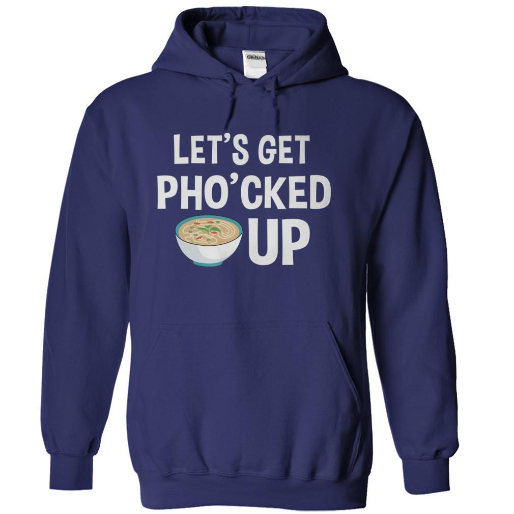 Let's Get Pho'cked Up