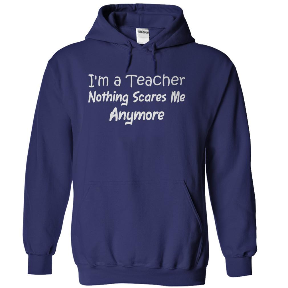 I'm a Teacher. Nothing Scares Me Anymore.