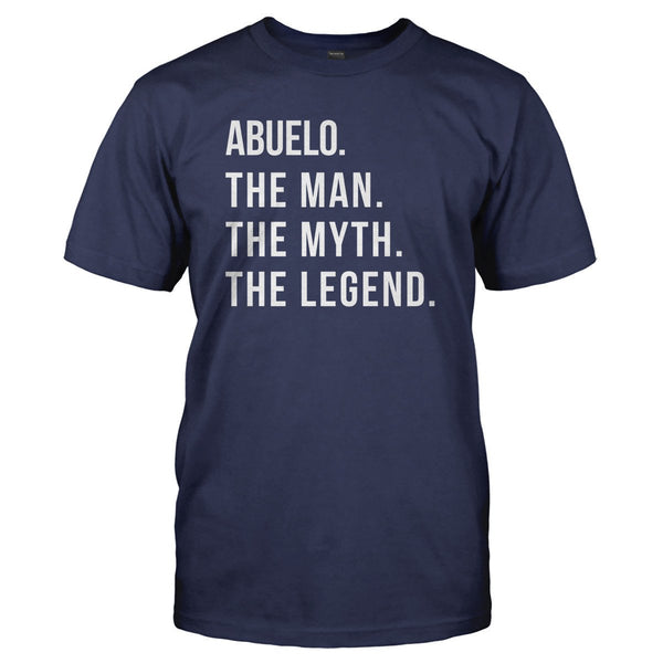 Abuelo The Man The Myth The Legend T Shirt Amp Hoodie