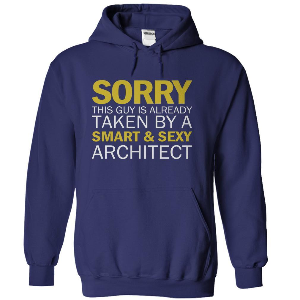 Sorry Guy Taken By Architect