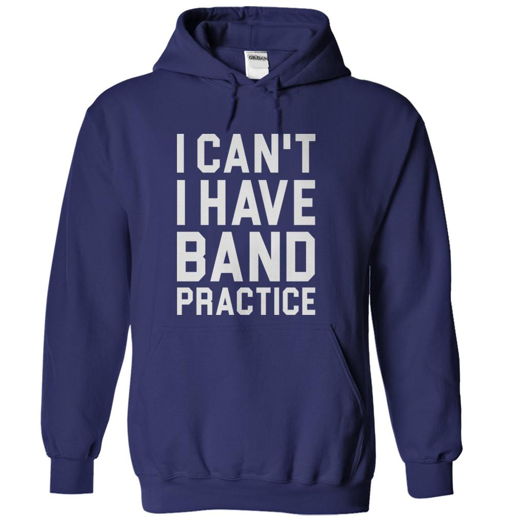 I Can't. I Have Band Practice.