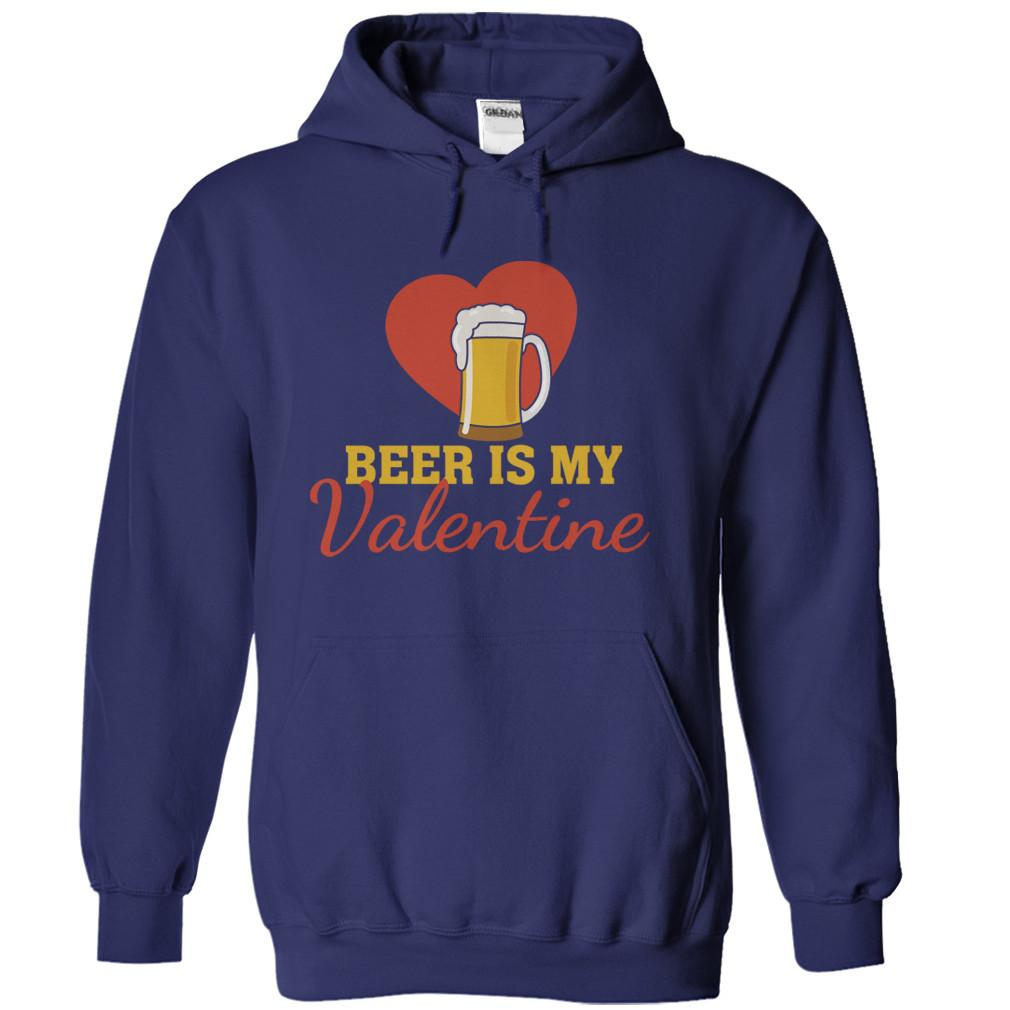 Beer Is My Valentine