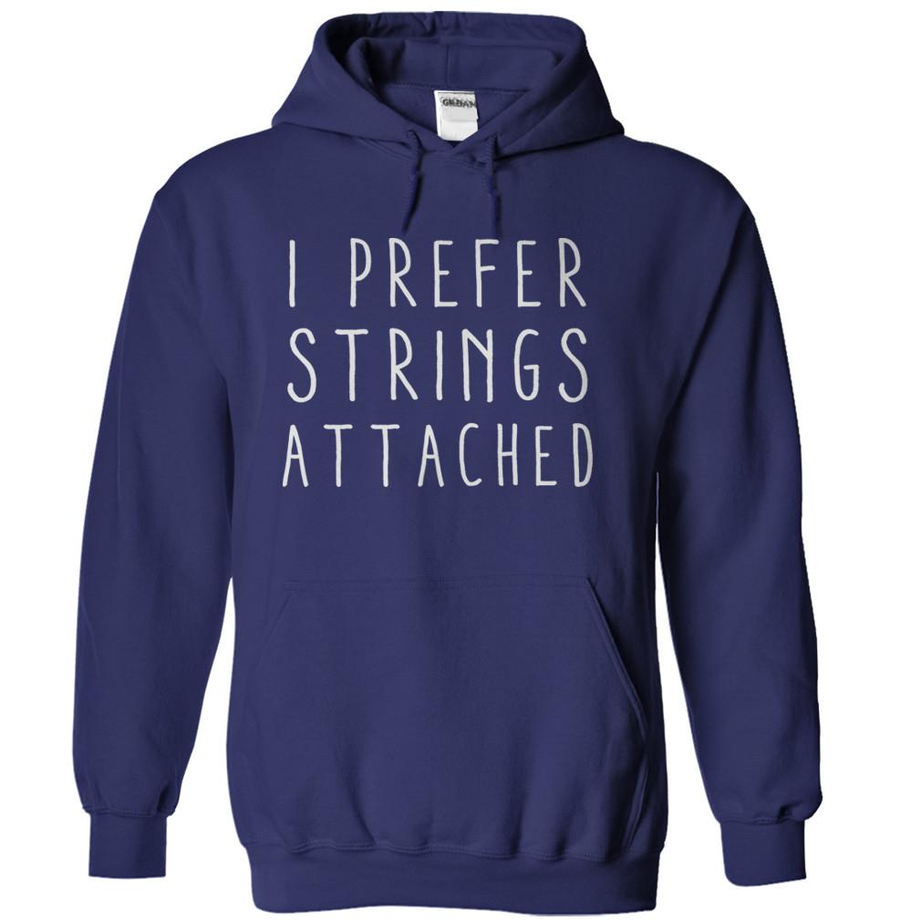 I Prefer Strings Attached