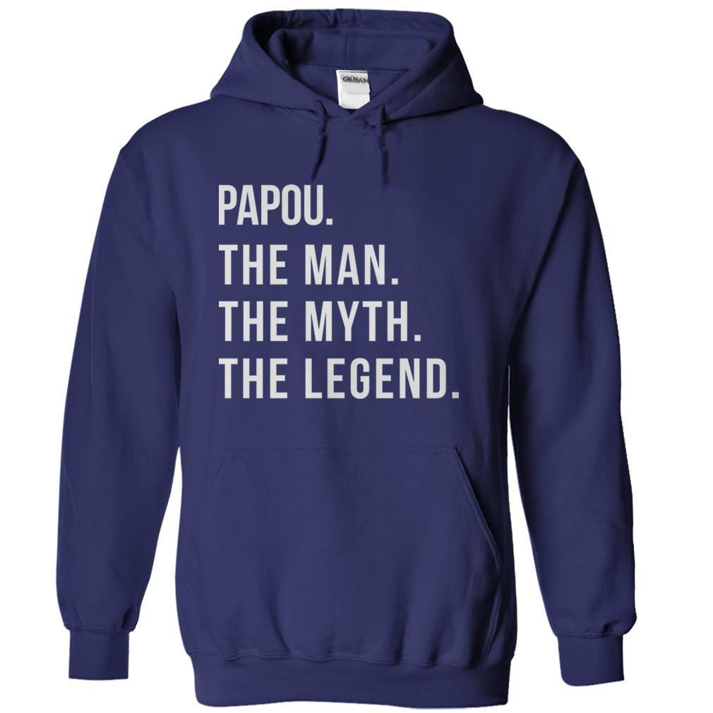 Papou. The Man. The Myth. The Legend
