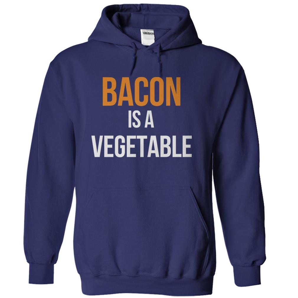 Bacon Is A Vegetable