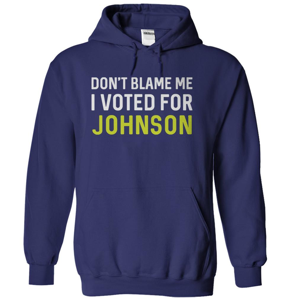 Don't Blame Me, I Voted For Johnson