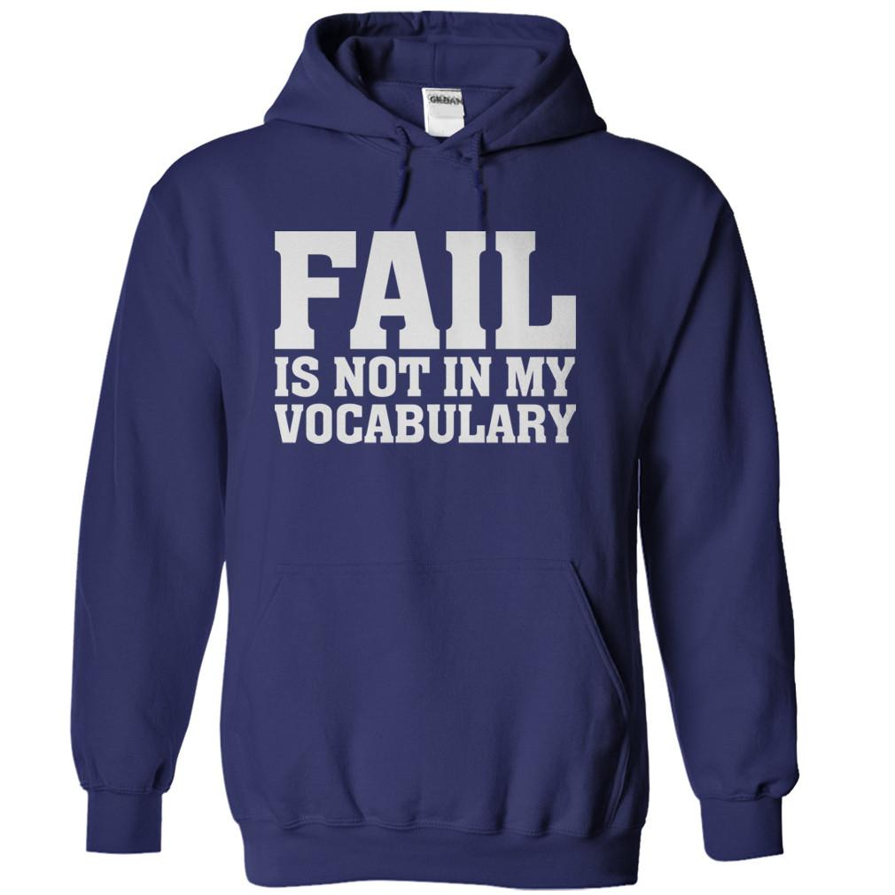 Fail Is Not In My Vocabulary