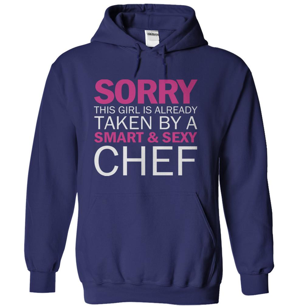 Sorry Girl Taken By Chef