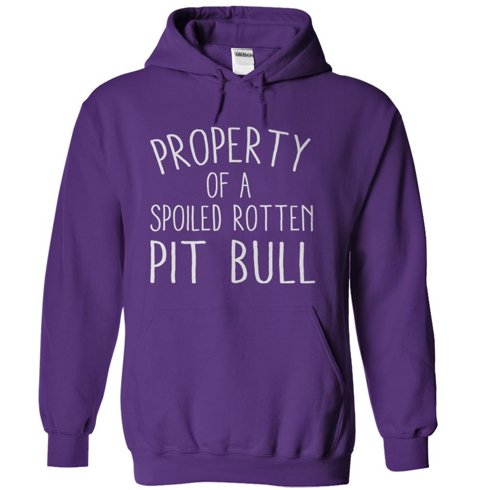 Property Of A Spoiled Rotten Pit Bull