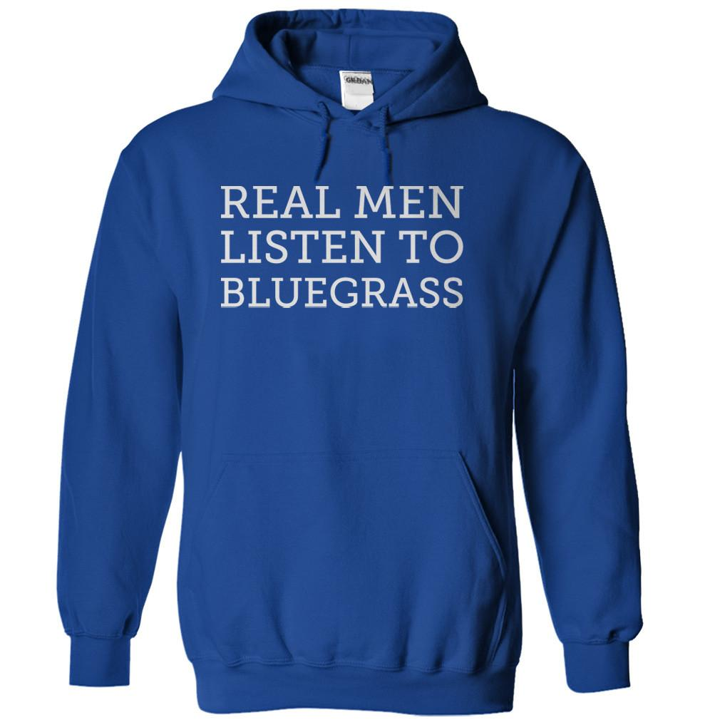 Real Men Listen To Bluegrass