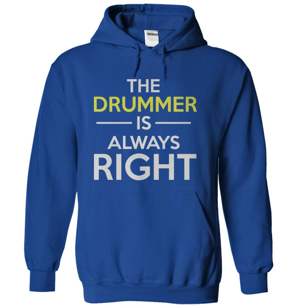 The Drummer is Always Right