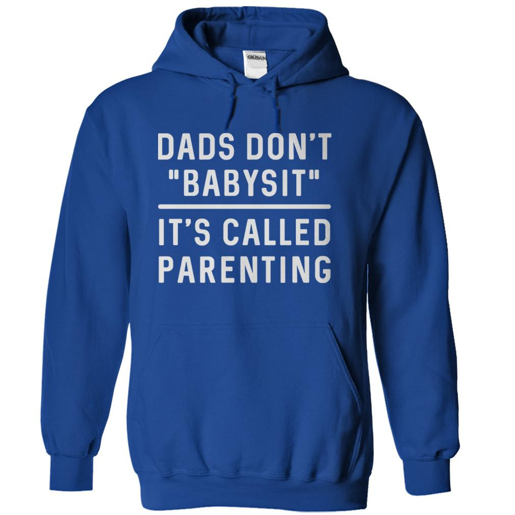 Dads Don't Babysit. It's Called Parenting.
