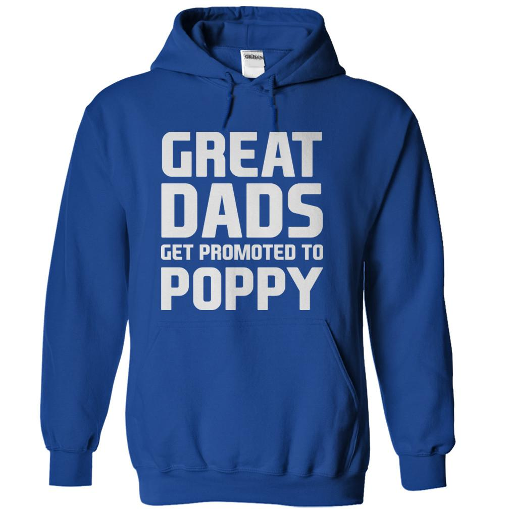 Great Dads Get Promoted To Poppy
