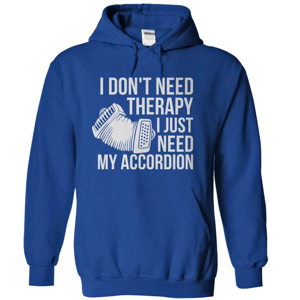 I Don't Need Therapy, I Just Need My Accordion