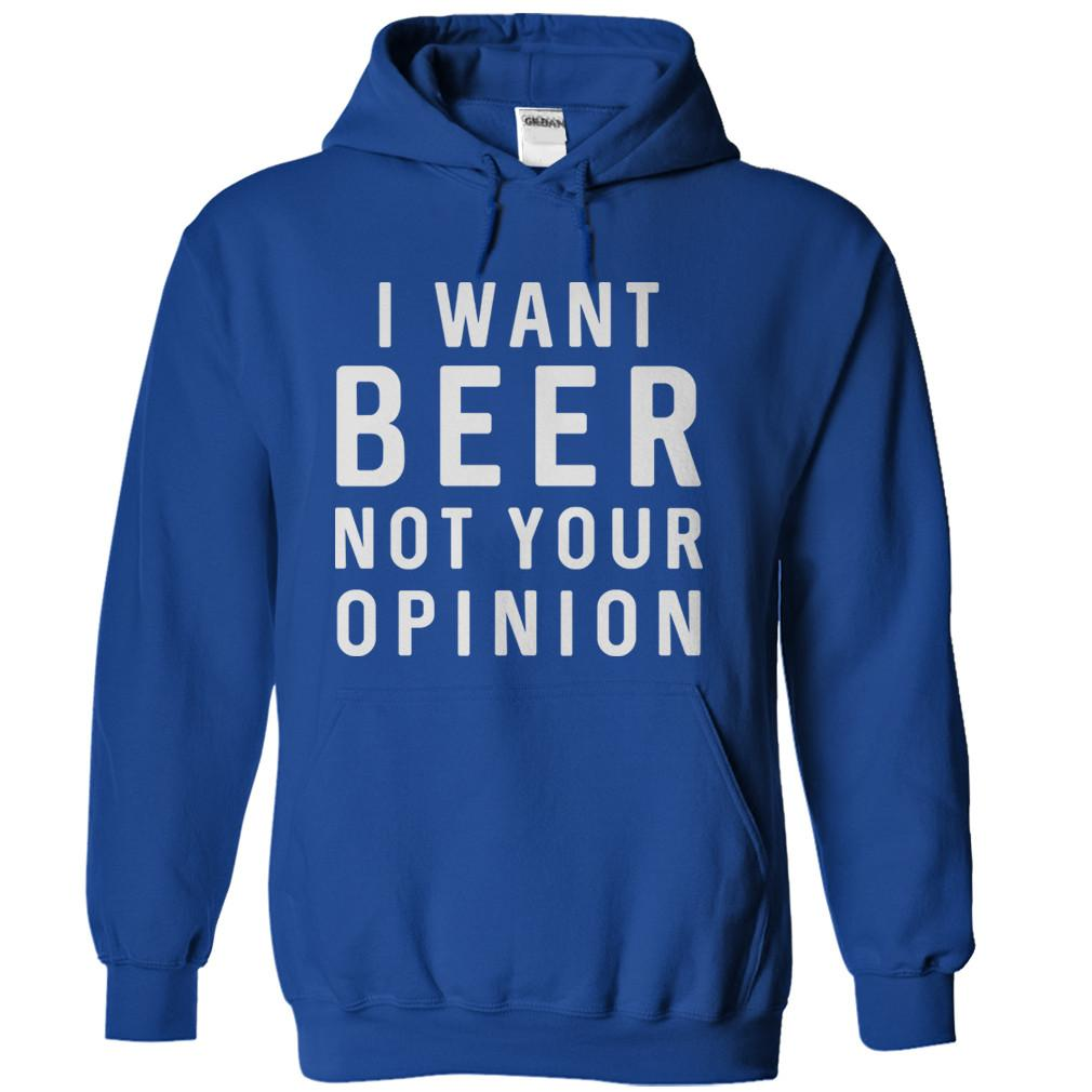 I Want Beer. Not Your Opinion