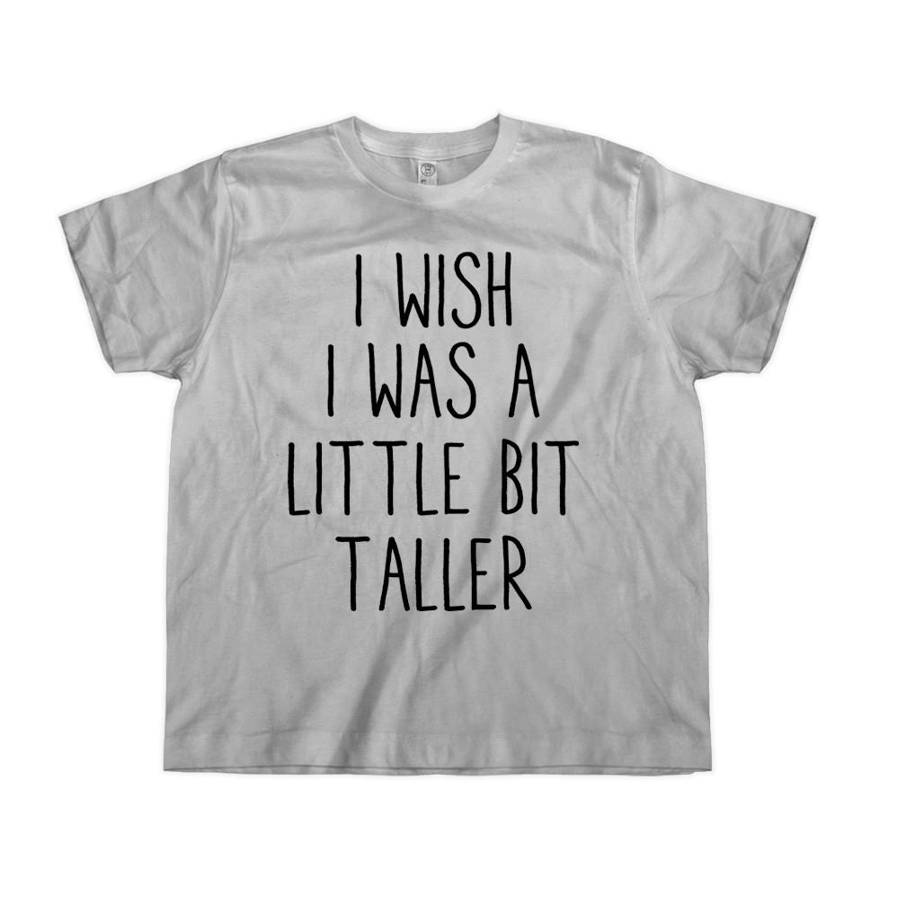 I Wish I Was A Little Bit Taller - Kids