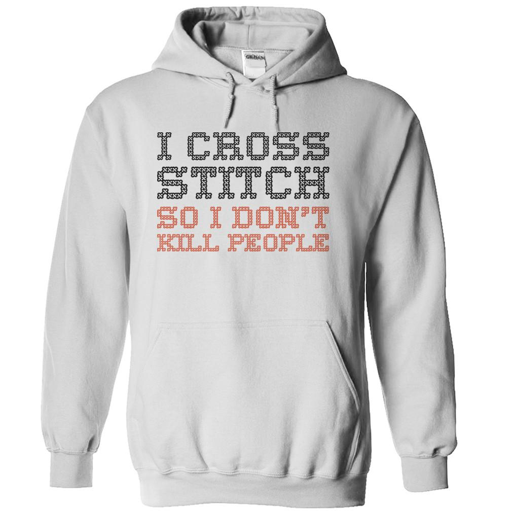 I Cross Stitch So I Don't Kill People
