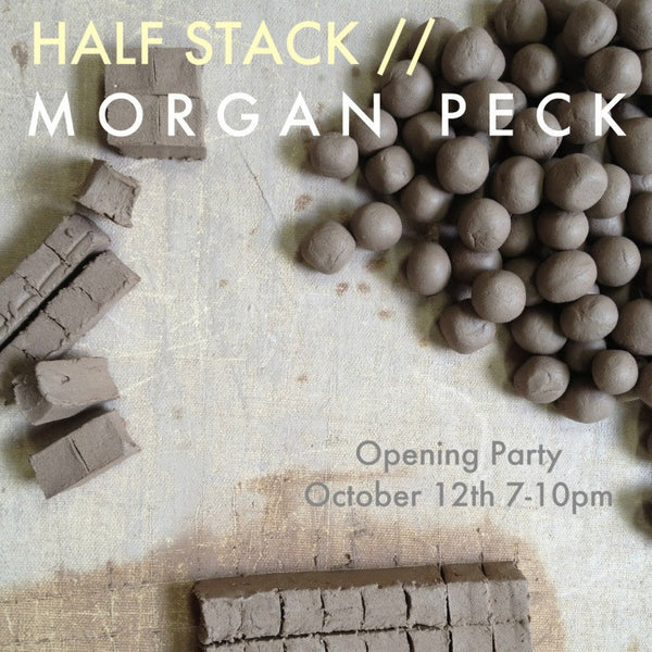 Half Stack // Morgan Peck