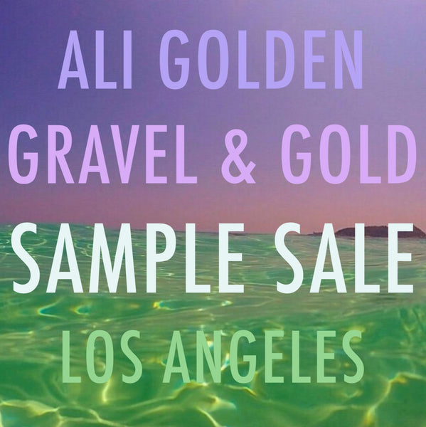 SAMPLE SALE with Ali Golden Los Angeles