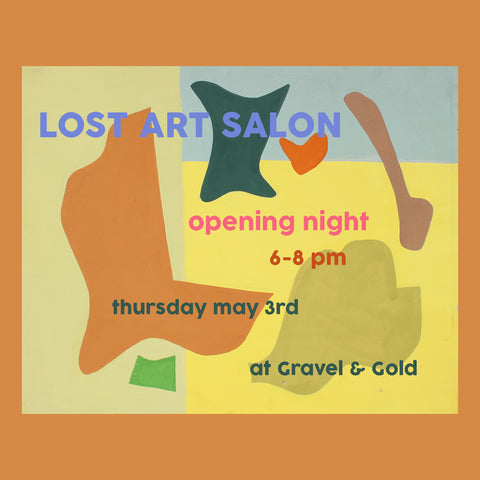 Lost Art Salon Show and Opening