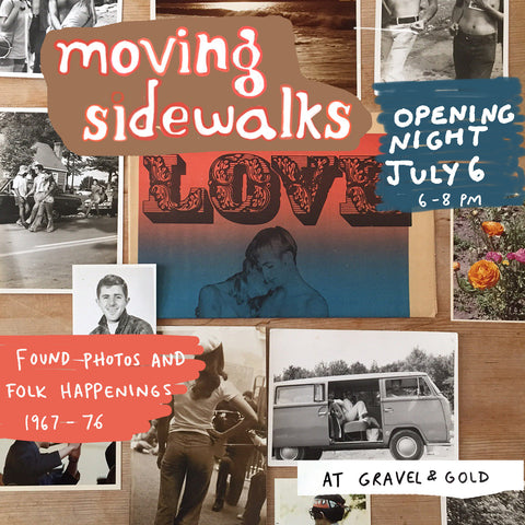 Moving Sidewalks: Found Photos and Folk Happenings 1967-76