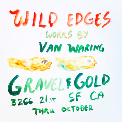Wild Edges Works by Van Waring Opening Reception
