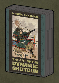Magpul Dynamics Art of the Dynamic Shotgun
