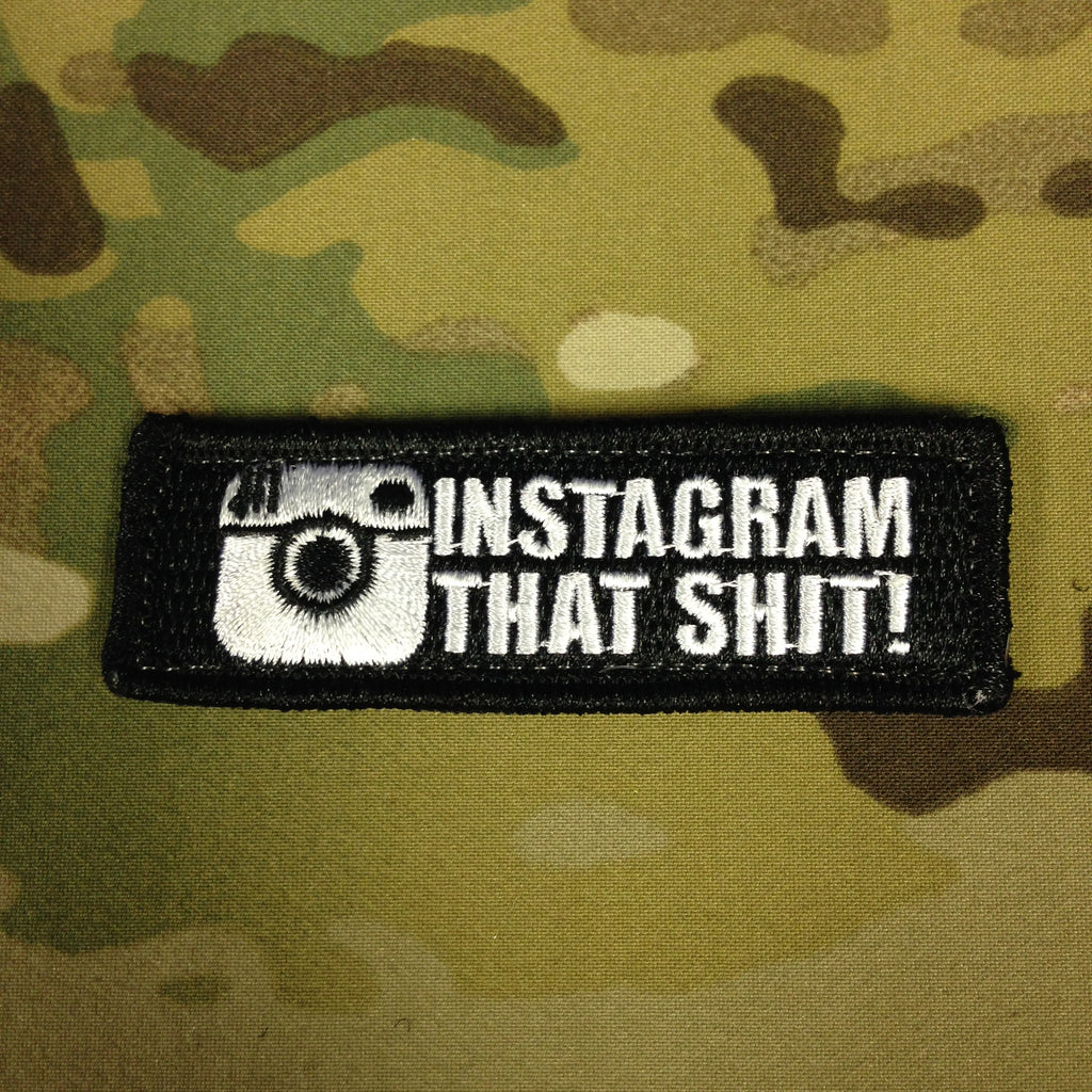TOF Instagram That Shit! Patch