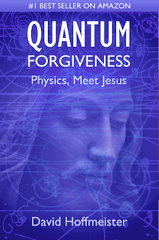 Quantum Forgiveness: Physics, Meet Jesus - eBook