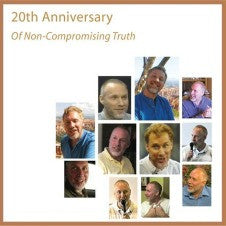 20th Anniversary of Non-Compromising Truth