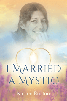 I Married a Mystic by Kirsten Buxton
