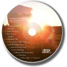 Our Daily Bread - The Open Heart CD