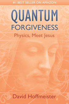 Quantum Forgiveness: Physics, Meet Jesus