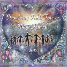 Strawberry Fields Forever Music Festival 2012 CD