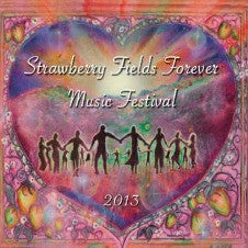Strawberry Fields Forever Music Festival 2013 CD