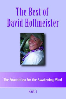 The Best of David Hoffmeister, Part 1 (Disc set of 5)