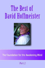 The Best of David Hoffmeister, Part 2 (Disc set of 5)
