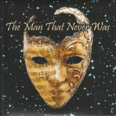 The Man That Never Was - Grego CD