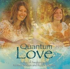 Quantum Love - Kirsten Buxton and Ricki Comeaux CD