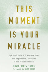 This Moment Is Your Miracle - eBook