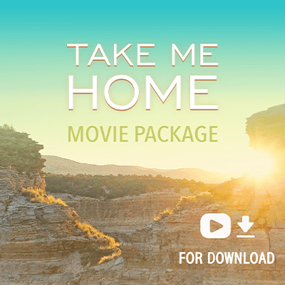 Take Me Home Movie Package (Streaming & Download)